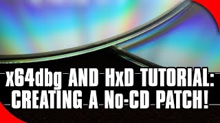 x64dbg and HxD Tutorial: How to Patch
