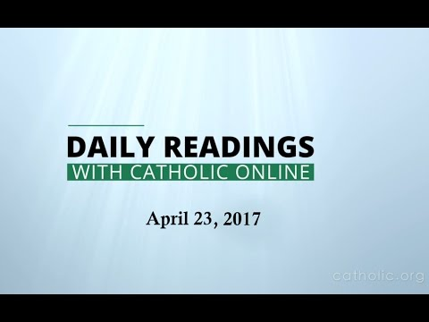 Daily Reading for Sunday, April 23rd, 2017 HD