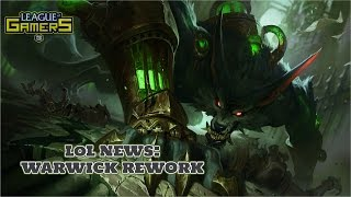 LoL News: WARWICK REWORK!! - TEASER FOR NEW REWORK (+Commentary (GER))