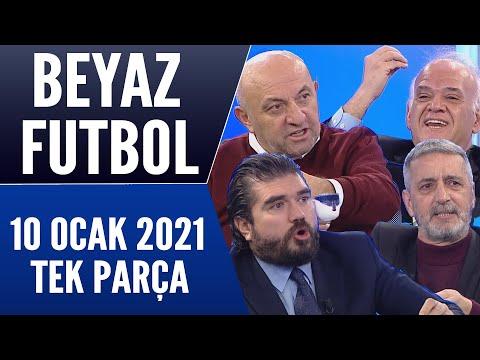 Beyaz Futbol 10 Ocak 2021 Tek Parça