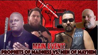 Prophets Of Madness vs. Men Mayhem (Monday Night Mic)