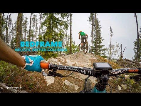 Bedframe   Mountain Biking Nelson BC in 4K
