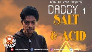 Daddy 1 - Bleaching [Bone Seeker Riddim] February 2019