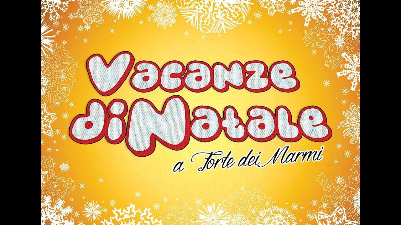Vacanze Di Natale A Forte Dei Marmi Ufficiale Film Completo Youtube