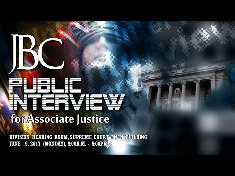 JBC Public Interview for the position of Associate Justice