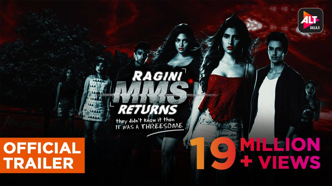 Download RAGINI MMS RETURNS | Uncensored | Official Trailer (HD) | #RaginiIsBack #ALTBalajiOriginal