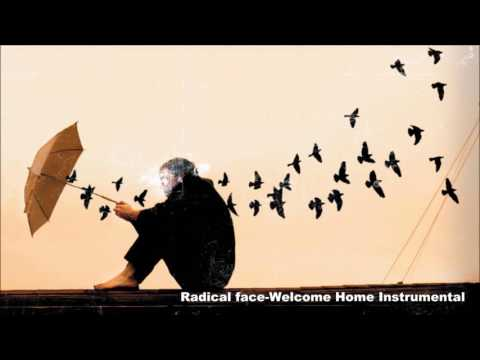 Radical face Welcome Home Instrumental