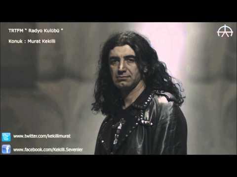 Murat KEKİLLİ - TRT FM [ Radyo Kulübü ]