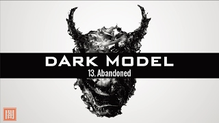 Dark Model - 13. Abandoned (Dramatic Trip Hop / Psychedelic & Dub Rock/ Orchestral)