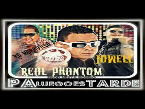 Jowell Feat. Real Phantom Y RD Maravilla - Pa Luego Es Tarde (Prod By Mista Bombo)