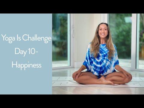 Yoga Challenge Day 10 — Happiness