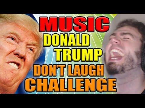 MUSIC DONALD TRUMP DONT LAUGH CHALLENGE | ZellenDust