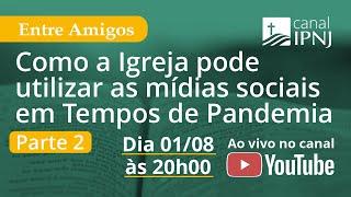 IPNJ Entre Amigos - Episódio 10