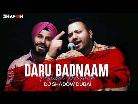 Daru Badnaam Festival Mashup | DJ Shadow Dubai | Kamal Kahlon & Param Singh |