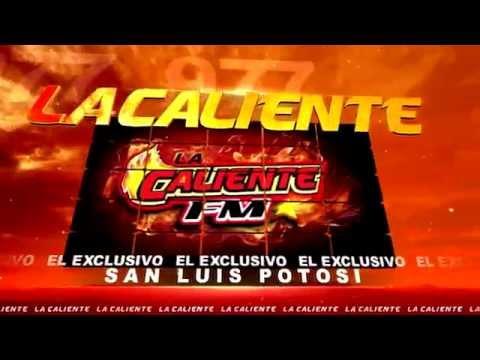 LA CALIENTE 97.7 SAN LUIS EL EXCLUSIVO 2015