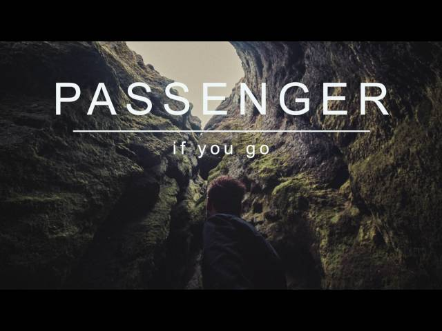 Passenger | If You Go (Official Album Audio)