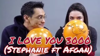 Gambar cover Perdana Stephanie Poetri ft Afgan Nyanyikan Lagu I LOVE YOU 3000, Featuring Terbaik Ini Mah🥰💛