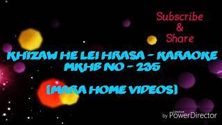 Mara Karaoke - Khizaw he lei hrasa