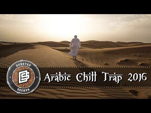 Arabic Chill Trap Mix 2016