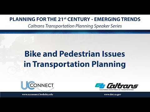 Bike and Pedestrian Issues in Transportation Planning