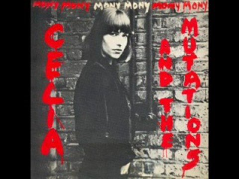 Celia and the Mutations - Mony Mony