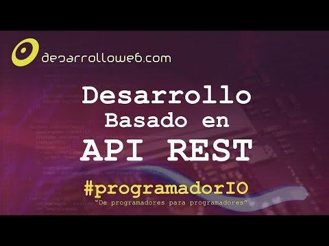 Desarrollo basado en API REST