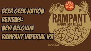 New Belgium Rampant Imperial IPA (8.5% ABV) | Beer Geek Nation Craft Beer Reviews