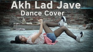 Akh Lad Jaave | Loveratri | DIKSHA GAUR DANCE choreography