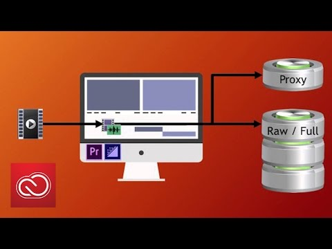 Coming To CC Video & Audio: Native And Proxy Workflows | Adobe Creative Cloud
