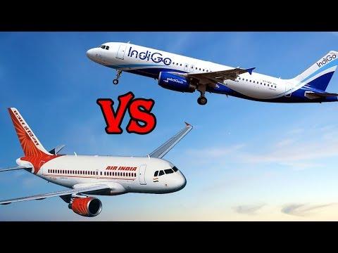 Air India Vs IndiGo : Best Indian Airline?