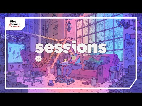 Sessions: Vi | A Creator-Safe Collection | Riot Games Music