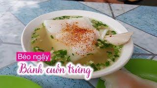 Đến Hà Giang, đừng quên ăn thử bánh cuốn trứng