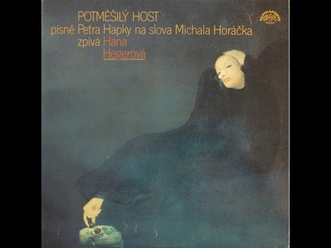 Petr Hapka, Michal Horáček, Hana Hegerová – Potměšilý Host (1987) (Celé album/Full album)
