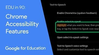 EDU in 90: Chromebook Accessibility Features