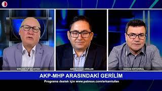 30+DAKİKA-2. AKP-MHP ARASINDAKİ GERİLİM