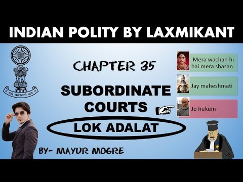 Indian polity by laxmikant- Chapter 35- Subordinate courts|Lok Adalat|UPSC|MPSC|MPPSC|ssc cgl