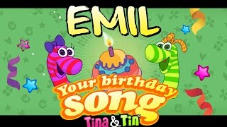 Tina&Tin Happy Birthday EMIL (Personalized Songs For Kids) #PersonalizedSongs