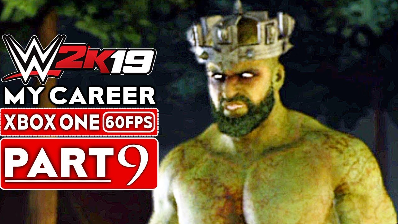 WWE 2K19 My Career Mode Gameplay Walkthrough Part 9 [1080p HD 60FPS Xbox One] - No Commentary