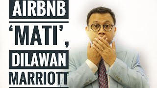 Gambar cover AIRBNB 'MATI'! DILAWAN MARRIOTT | SEDANG VIRAL