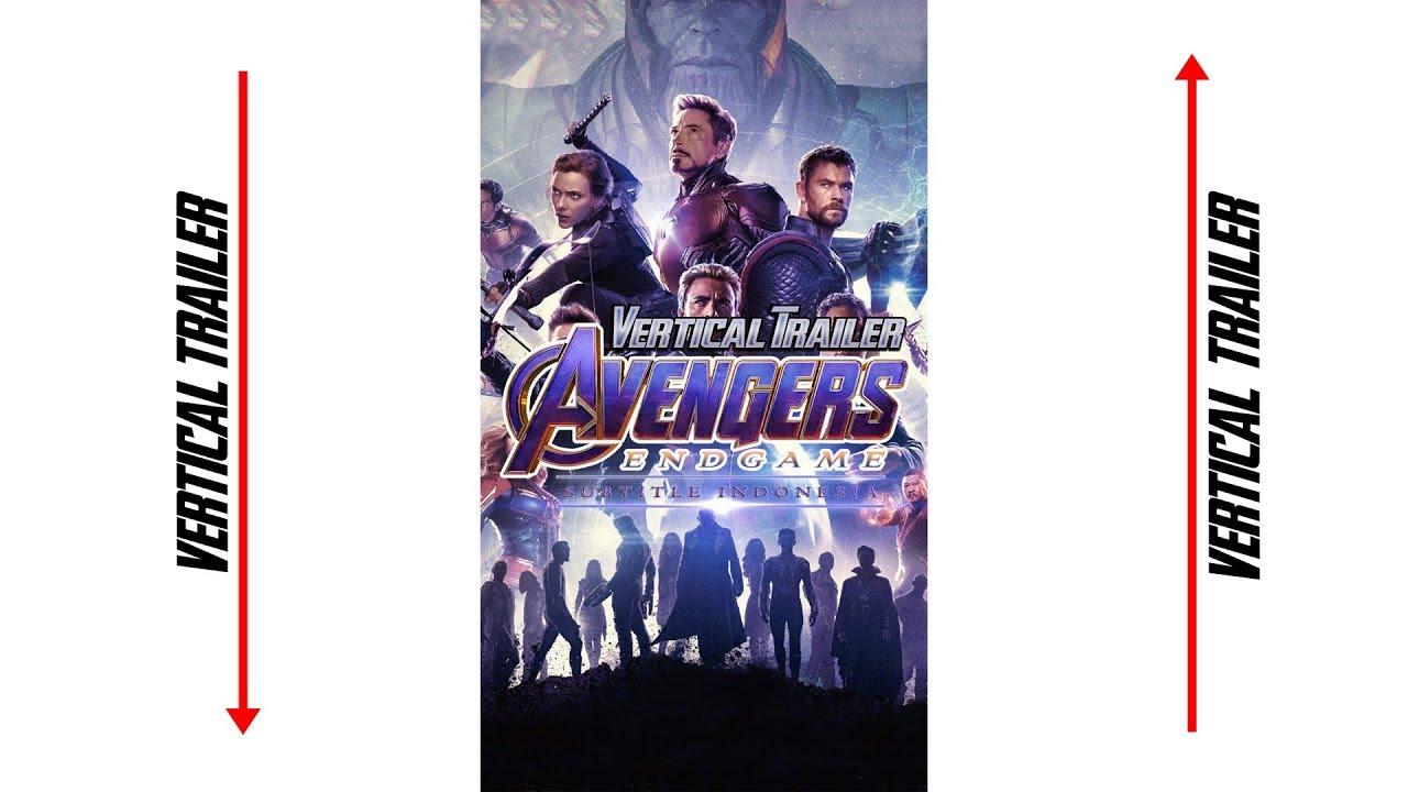 "avengers endgame  ""vertical trailer"" subtitle indonesia"
