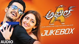 Akhil Jukebox || Full Audio Songs || Akhil Akkineni, Sayesha Saigal
