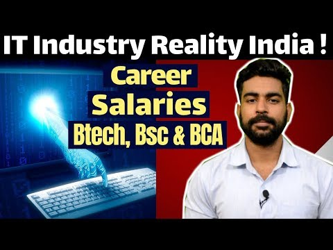 IT Industry in India waste of Time ? | Salary | Careers | Btech | Engineering | Bsc&BCA