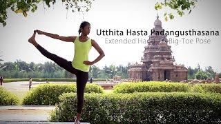 How to: Extended Hand-To-Big-Toe Pose (Utthita Hasta Padangusthasana)
