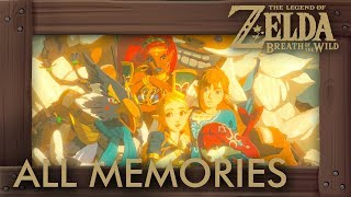 Zelda Breath of the Wild - Champions Ballad: All Memories & Cutscenes