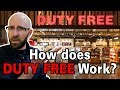 What's the Deal with Duty Free?