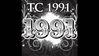 TC 1991 - 1991 (Classic Remix)