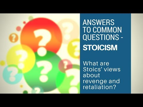 What Are Stoics' Views About Revenge and Retaliation -  Answers to Common Questions (Stoicism)