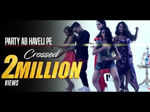 Aao Kabhi Haveli Pe - Party Ab Haveli Pe | HD VIDEO | DoubLe-S' | New Hindi Party Songs 2017