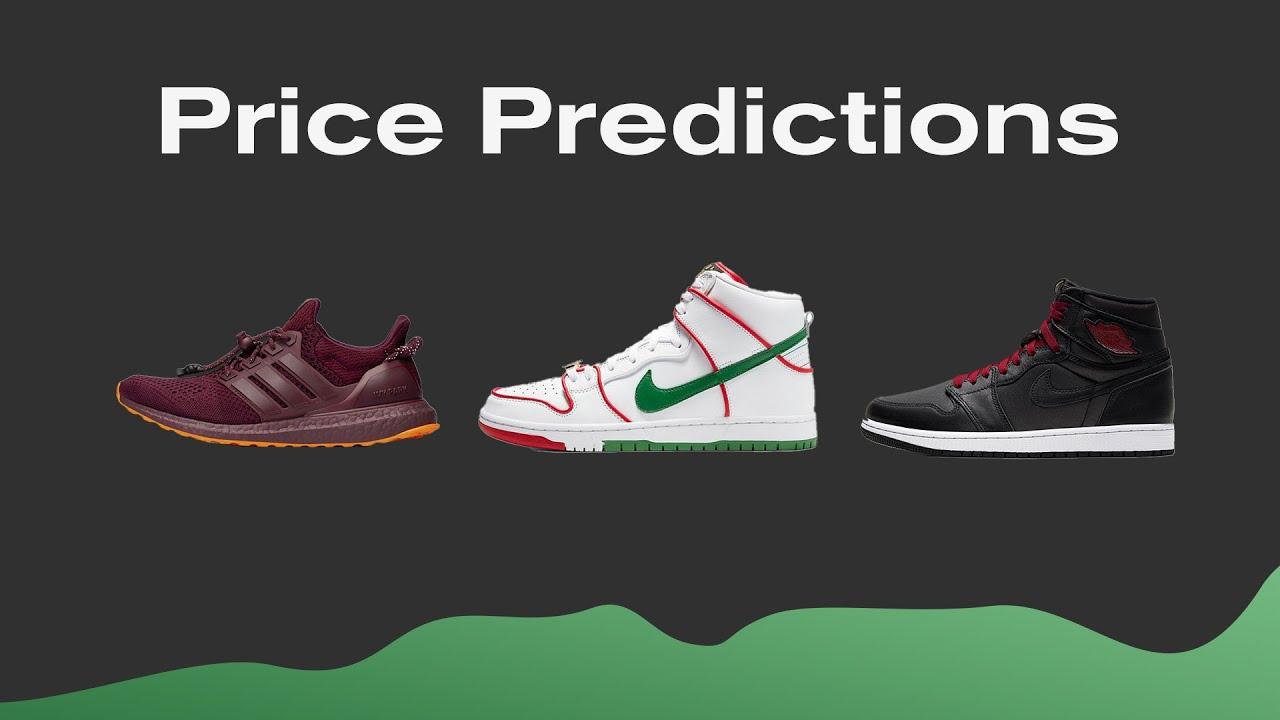 Price Predictions Jordan 1 Black Satin Ivy Park X Ultra Boost Paul Rodriguez X Nike Sb