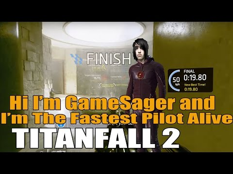 Titanfall 2 Become the Master guide. Who is G. Sager. 20.6 world record run.